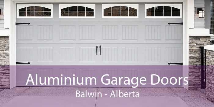 Aluminium Garage Doors Balwin - Alberta