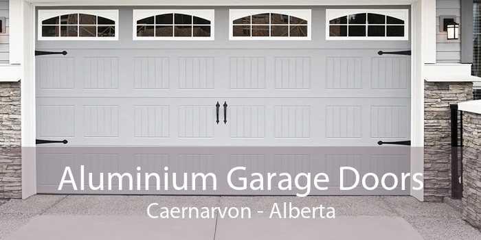 Aluminium Garage Doors Caernarvon - Alberta