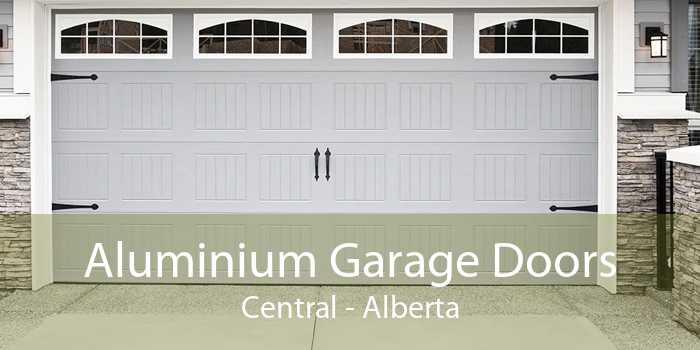 Aluminium Garage Doors Central - Alberta