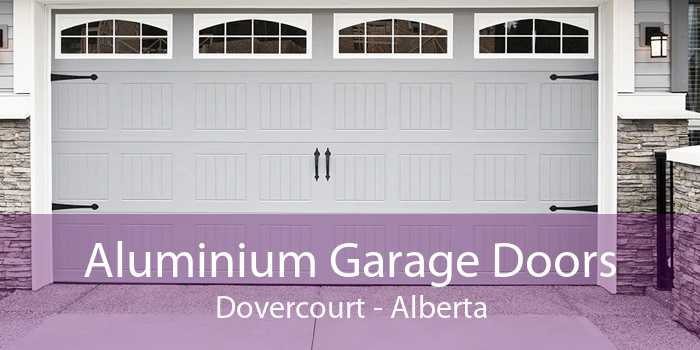 Aluminium Garage Doors Dovercourt - Alberta