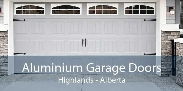 Aluminium Garage Doors Highlands - Alberta