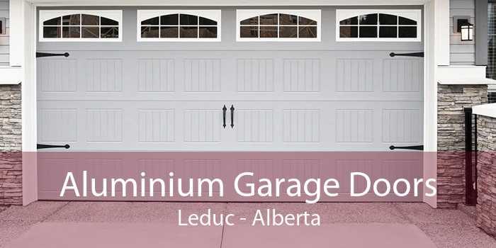 Aluminium Garage Doors Leduc - Alberta