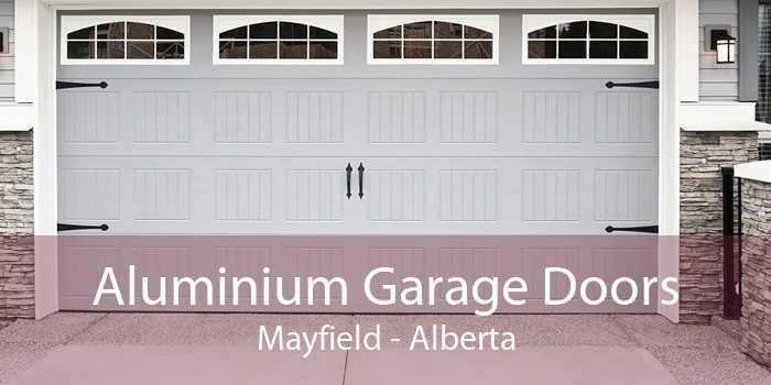 Aluminium Garage Doors Mayfield - Alberta