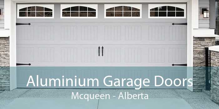 Aluminium Garage Doors Mcqueen - Alberta