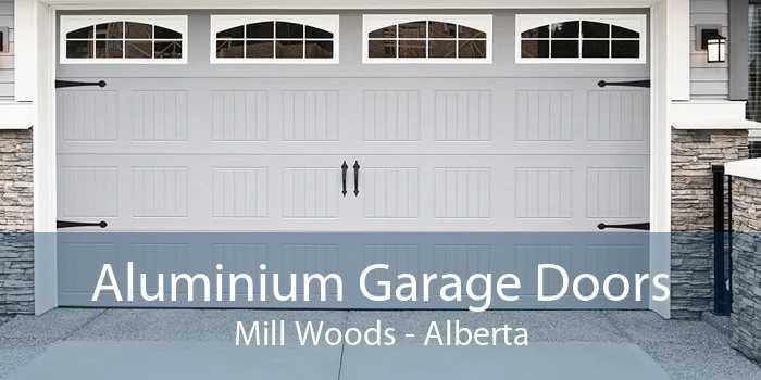Aluminium Garage Doors Mill Woods - Alberta