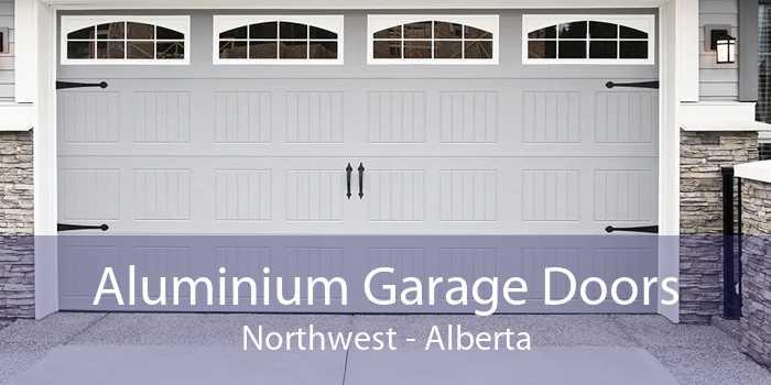 Aluminium Garage Doors Northwest - Alberta