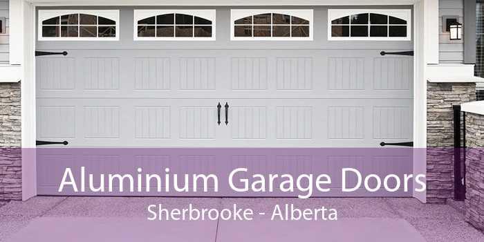 Aluminium Garage Doors Sherbrooke - Alberta