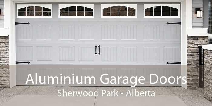 Aluminium Garage Doors Sherwood Park - Alberta