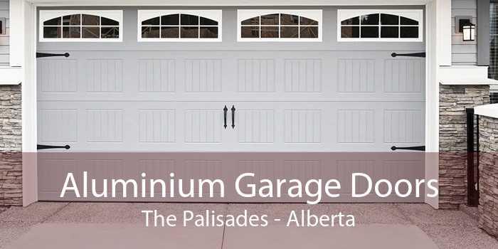Aluminium Garage Doors The Palisades - Alberta