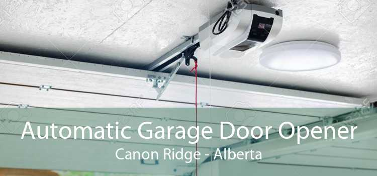 Automatic Garage Door Opener Canon Ridge - Alberta