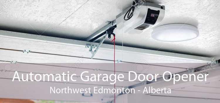 Automatic Garage Door Opener Northwest Edmonton - Alberta