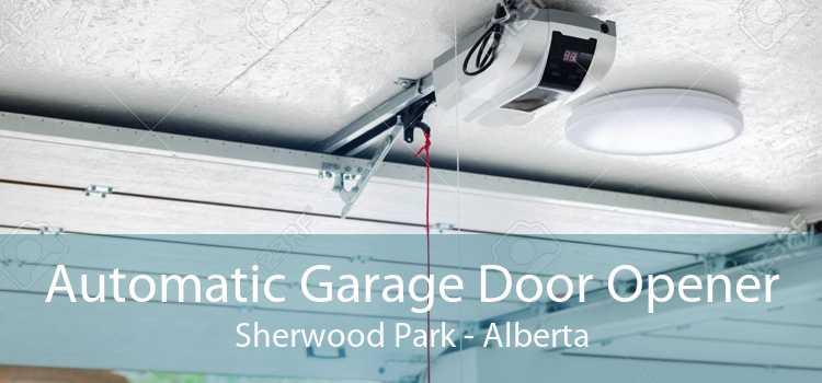 Automatic Garage Door Opener Sherwood Park - Alberta