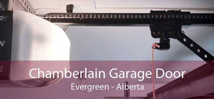 Chamberlain Garage Door Evergreen - Alberta