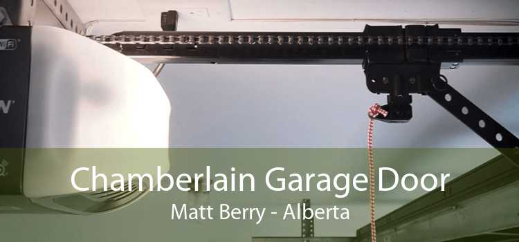 Chamberlain Garage Door Matt Berry - Alberta