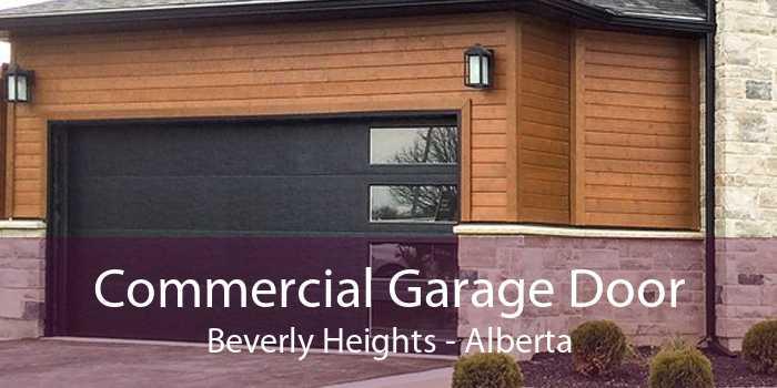 Commercial Garage Door Beverly Heights - Alberta
