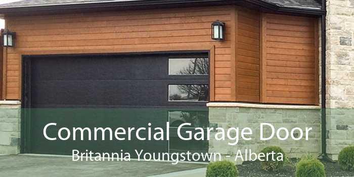 Commercial Garage Door Britannia Youngstown - Alberta