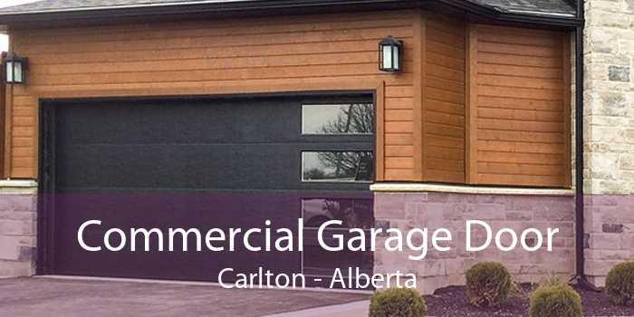 Commercial Garage Door Carlton - Alberta