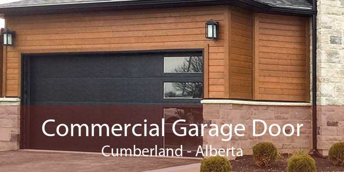 Commercial Garage Door Cumberland - Alberta