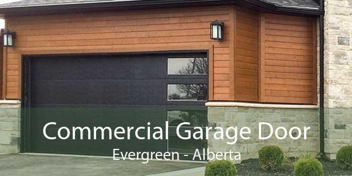 Commercial Garage Door Evergreen - Alberta