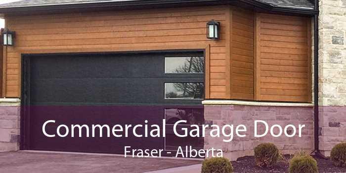 Commercial Garage Door Fraser - Alberta