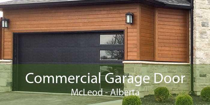 Commercial Garage Door McLeod - Alberta