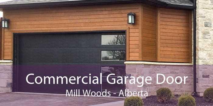 Commercial Garage Door Mill Woods - Alberta