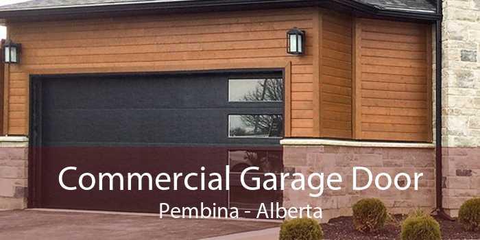 Commercial Garage Door Pembina - Alberta