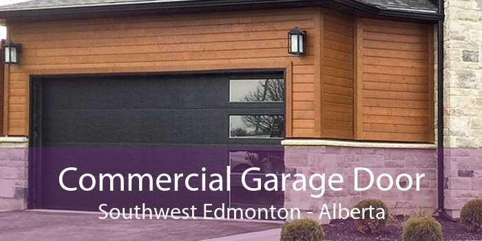 Commercial Garage Door Southwest Edmonton - Alberta