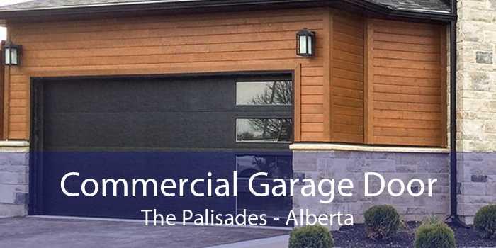 Commercial Garage Door The Palisades - Alberta