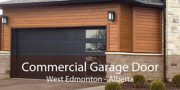 Commercial Garage Door West Edmonton - Alberta
