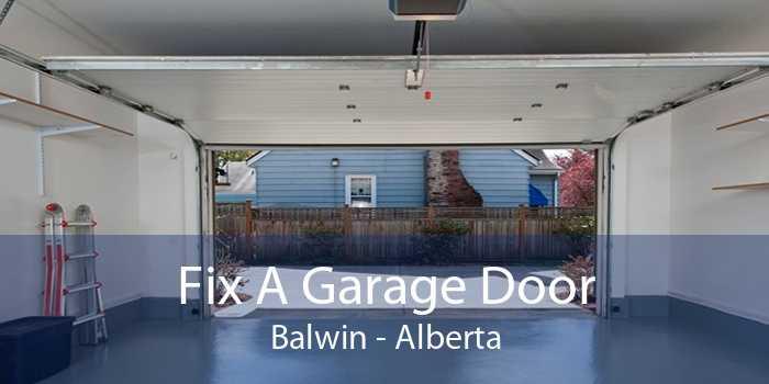 Fix A Garage Door Balwin - Alberta