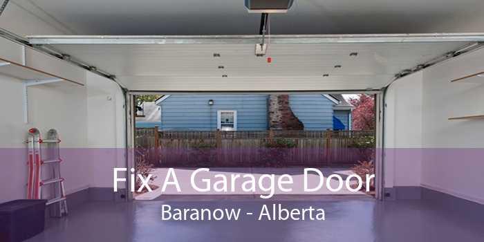 Fix A Garage Door Baranow - Alberta