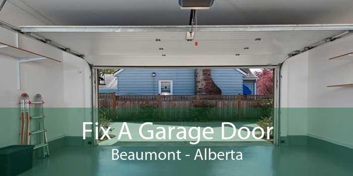 Fix A Garage Door Beaumont - Alberta