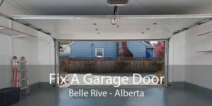 Fix A Garage Door Belle Rive - Alberta