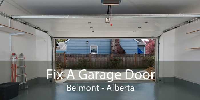 Fix A Garage Door Belmont - Alberta