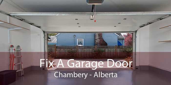 Fix A Garage Door Chambery - Alberta