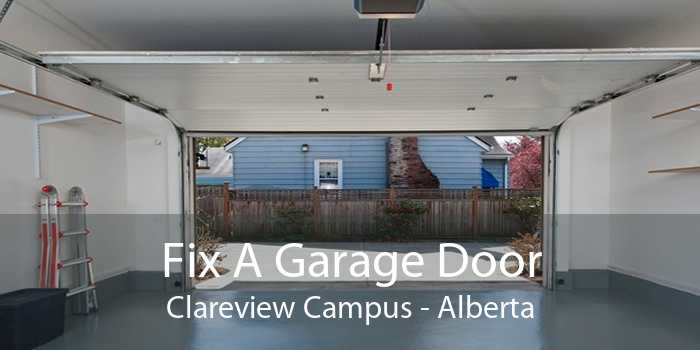 Fix A Garage Door Clareview Campus - Alberta