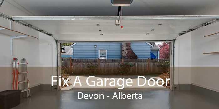 Fix A Garage Door Devon - Alberta