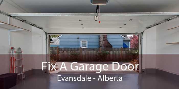 Fix A Garage Door Evansdale - Alberta
