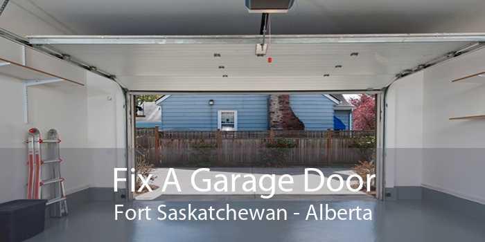 Fix A Garage Door Fort Saskatchewan - Alberta