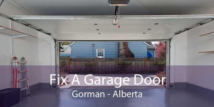 Fix A Garage Door Gorman - Alberta