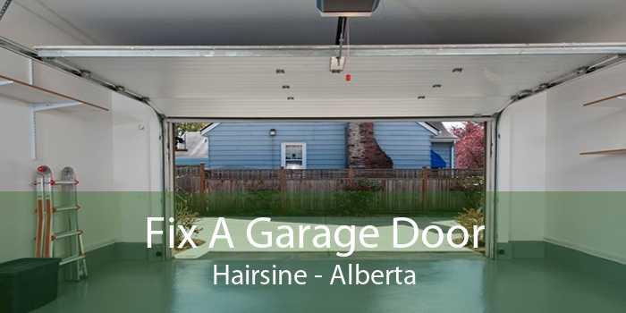Fix A Garage Door Hairsine - Alberta