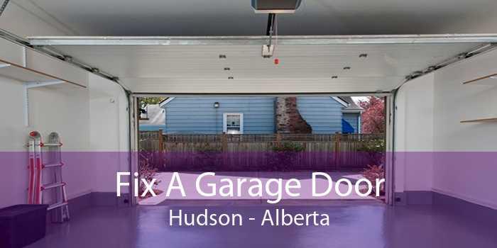 Fix A Garage Door Hudson - Alberta