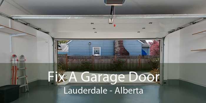 Fix A Garage Door Lauderdale - Alberta