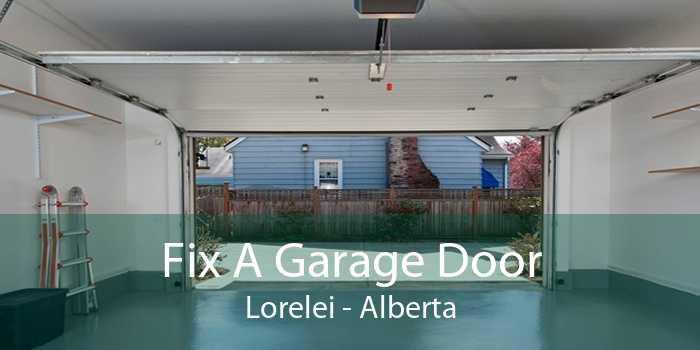 Fix A Garage Door Lorelei - Alberta