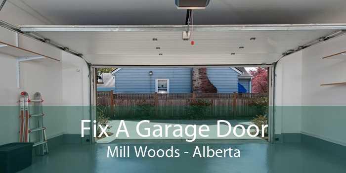 Fix A Garage Door Mill Woods - Alberta