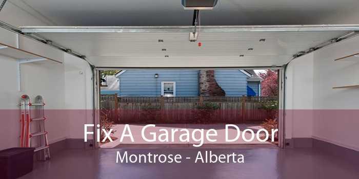 Fix A Garage Door Montrose - Alberta