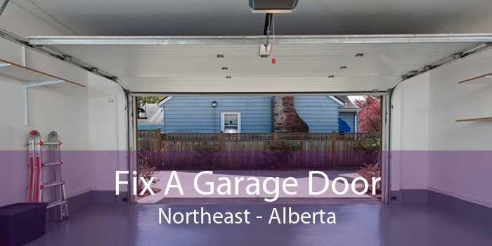 Fix A Garage Door Northeast - Alberta