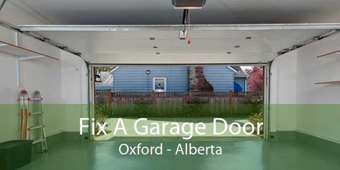 Fix A Garage Door Oxford - Alberta