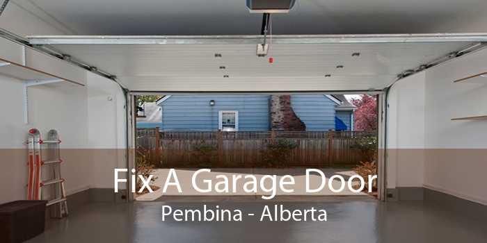 Fix A Garage Door Pembina - Alberta